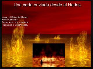 Una carta enviada desde el Hades.