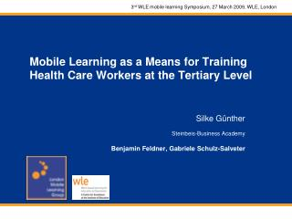 Mobile Learning as a Means for Training Health Care Workers at the Tertiary Level