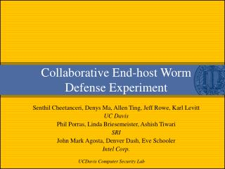 Collaborative End-host Worm Defense Experiment