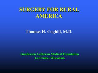 SURGERY FOR RURAL AMERICA