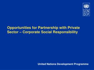 Opportunities for Partnership with Private Sector   Corporate Social Responsibility