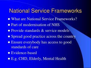 National Service Frameworks