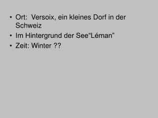 Ort:  Versoix, ein kleines Dorf in der Schweiz Im Hintergrund der See L man  Zeit: Winter