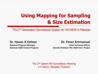 Using Mapping for Sampling   Size Estimation     The 2nd Generation Surveillance System for HIV