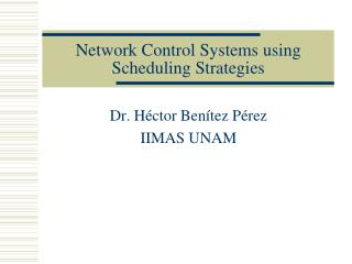 Network Control Systems using Scheduling Strategies