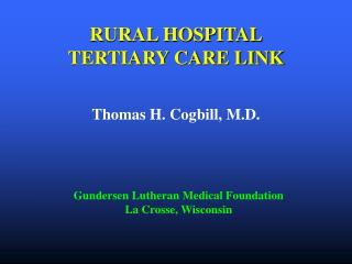 RURAL HOSPITAL TERTIARY CARE LINK