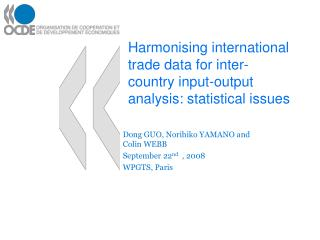 Harmonising international trade data for inter-country input-output analysis: statistical issues