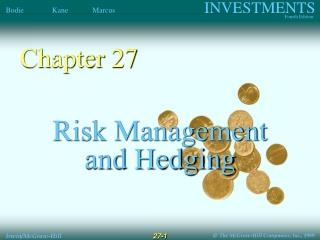 Risk Management and Hedging