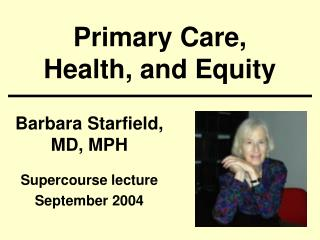 Primary Care, Health, and Equity