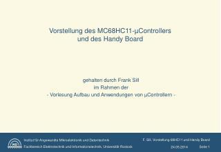 Vorstellung des MC68HC11- Controllers  und des Handy Board