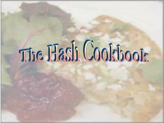 The Hash Cookbook