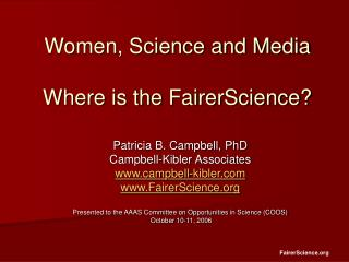 Women, Science and Media  Where is the FairerScience