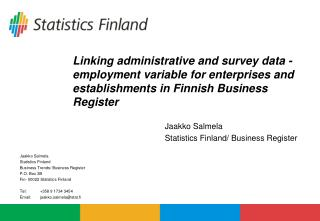 Linking administrative and survey data - employment variable for enterprises and establishments in Finnish Business Regi