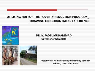 Presented at Human Development Policy Seminar  Jakarta, 13 October 2009