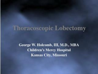 Thoracoscopic Lobectomy