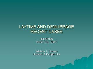 LAYTIME AND DEMURRAGE  RECENT CASES