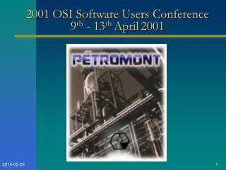 2001 OSI Software Users Conference 9th - 13th April 2001