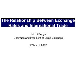 The Relationship Between Exchange Rates and International Trade