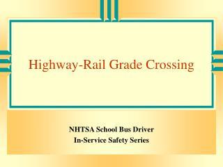 Highway-Rail Grade Crossing