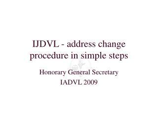 IJDVL - address change procedure in simple steps