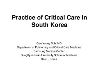 Practice of Critical Care in South Korea