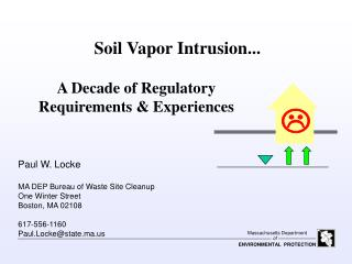 Soil Vapor Intrusion...