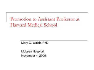 Promotion to Assistant Professor at Harvard Medical School