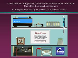 Case-based Learning Using Protein and DNA Simulations to Analyze Cases Based on Infectious Diseases
