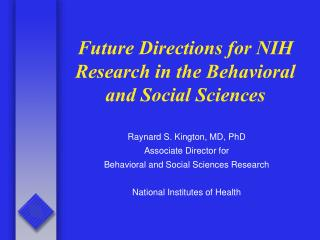 Future Directions for NIH Research in the Behavioral and Social Sciences