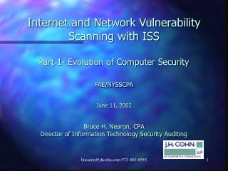 Internet and Network Vulnerability Scanning with ISS  Part 1- Evolution of Computer Security   FAE
