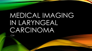 Laryngeal Carcinoma: An Overview