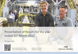 Presentation of Results for the year ended 31st March 2012