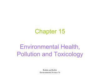 Environmental Health, Pollution and Toxicology