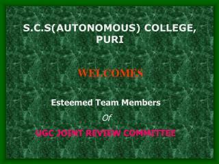Esteemed Team Members  Of UGC JOINT REVIEW COMMITTEE