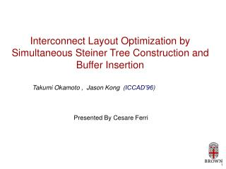 Interconnect Layout Optimization by Simultaneous Steiner Tree Construction and Buffer Insertion