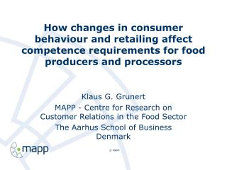 How changes in consumer behaviour and retailing affect competence requirements for food producers and processors