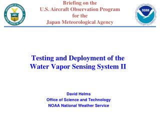 Testing and Deployment of the  Water Vapor Sensing System II