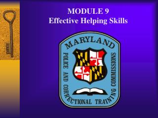 MODULE 9 Effective Helping Skills