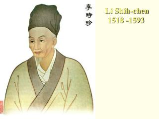 Li Shih-chen 1518 -1593