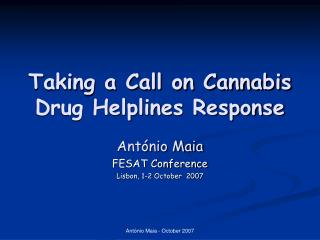 Taking a Call on Cannabis  Drug Helplines Response