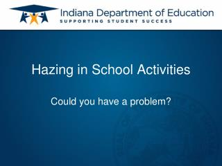 Hazing in School Activities