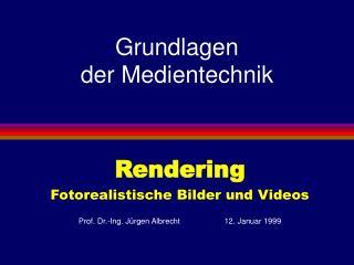 Grundlagen der Medientechnik