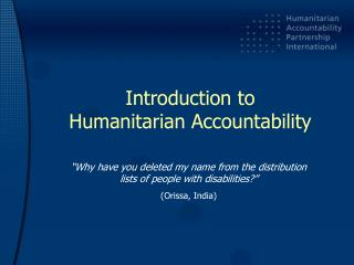 Introduction to  Humanitarian Accountability