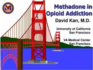Methadone in Opioid Addiction