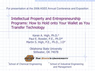 Intellectual Property and Entrepreneurship Programs: How to Hold onto Your Wallet as You Transfer Technology