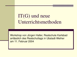 ITG und neue Unterrichtsmethoden