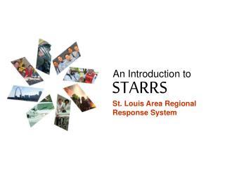 STARRS Mission Statement