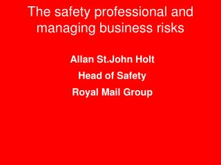 The safety professional and managing business risks