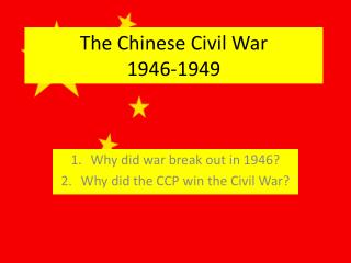 The Chinese Civil War  1946-1949