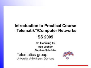 Introduction to Practical Course  Telematik